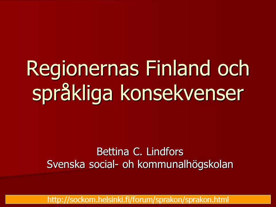 Regionernas Finland och språkliga konsekvenser