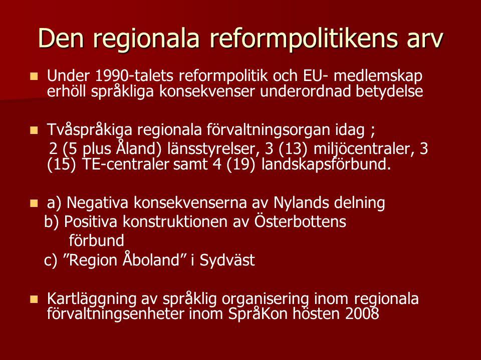 Den regionala reformpolitikens arv