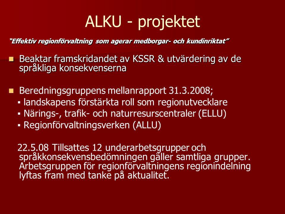 ALKU - projektet Effektiv regionförvaltning som agerar medborgar- och kundinriktat