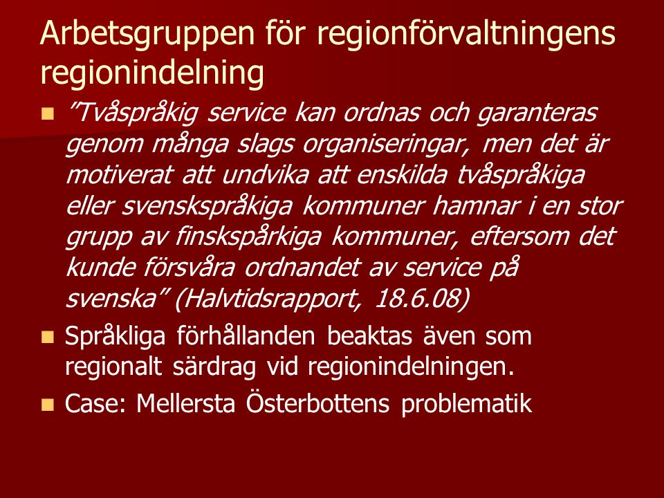 Arbetsgruppen för regionförvaltningens regionindelning