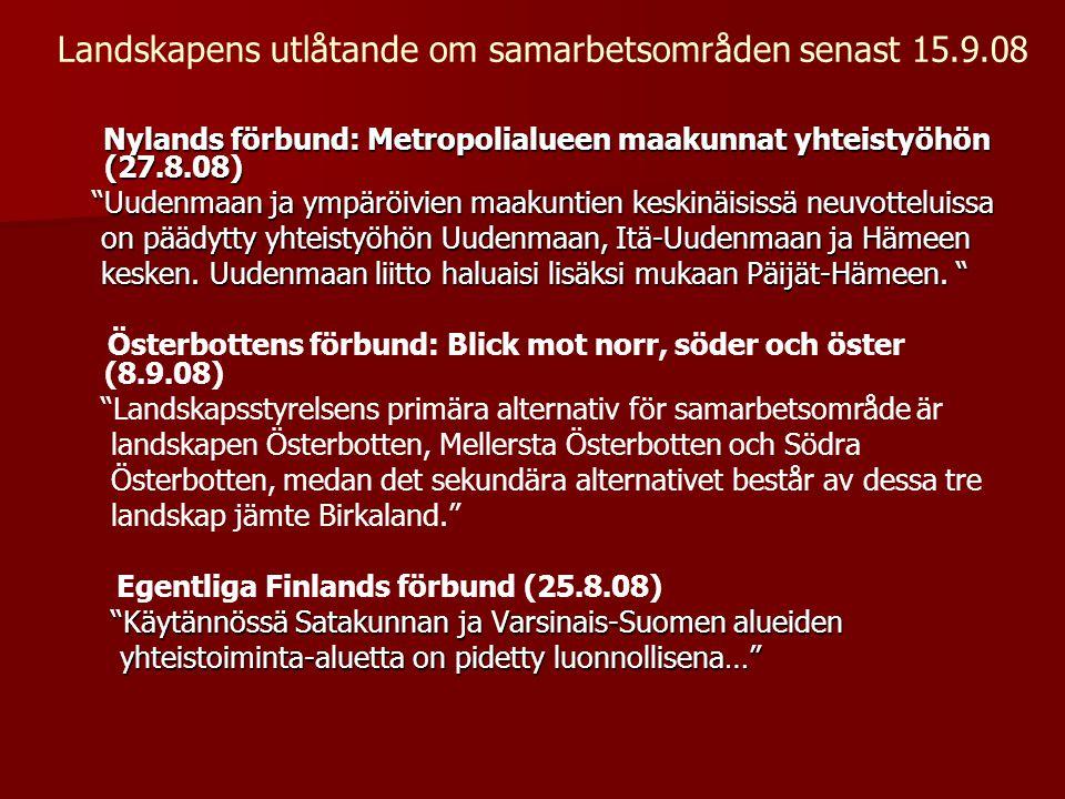 Landskapens utlåtande om samarbetsområden senast 15.9.08