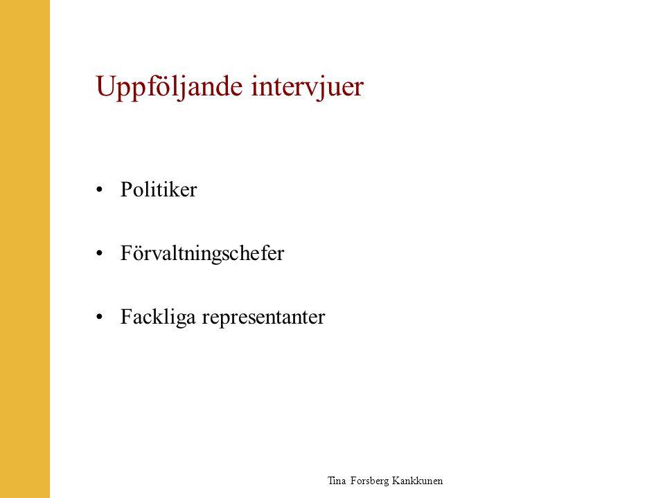 Uppföljande intervjuer