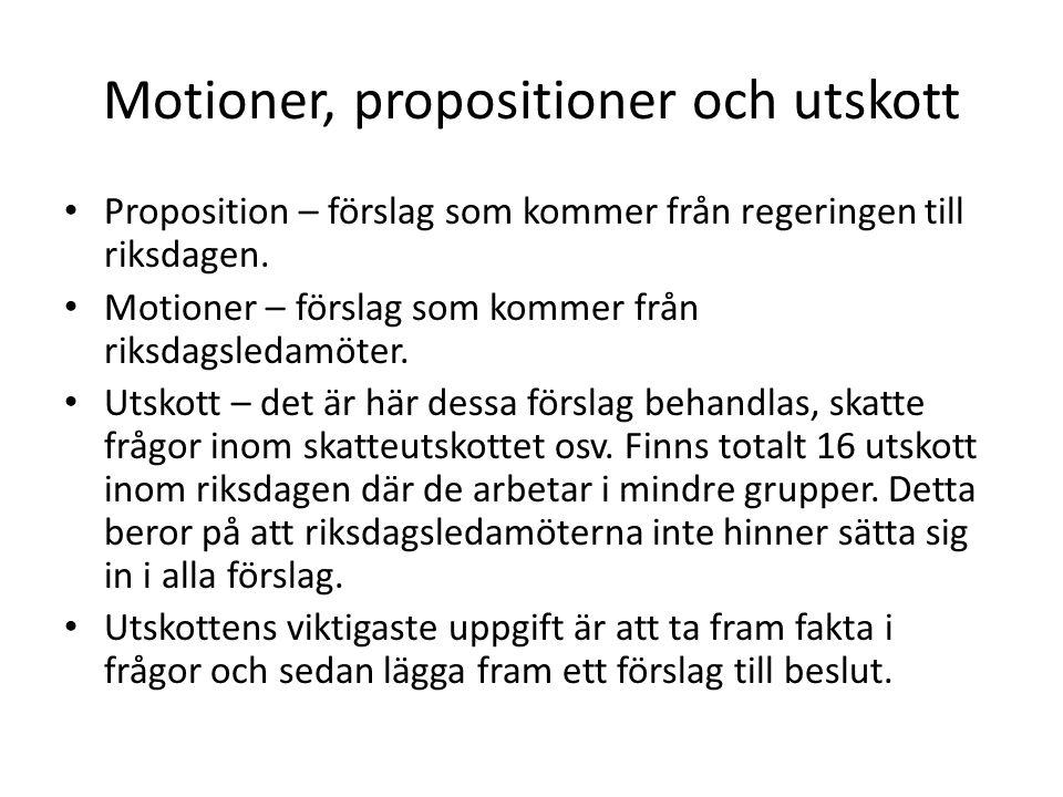 Motioner, propositioner och utskott