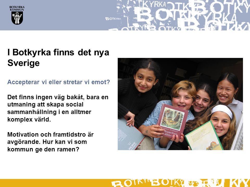 I Botkyrka finns det nya Sverige