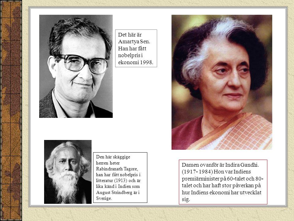 Det här är Amartya Sen. Han har fått nobelpris i ekonomi 1998.