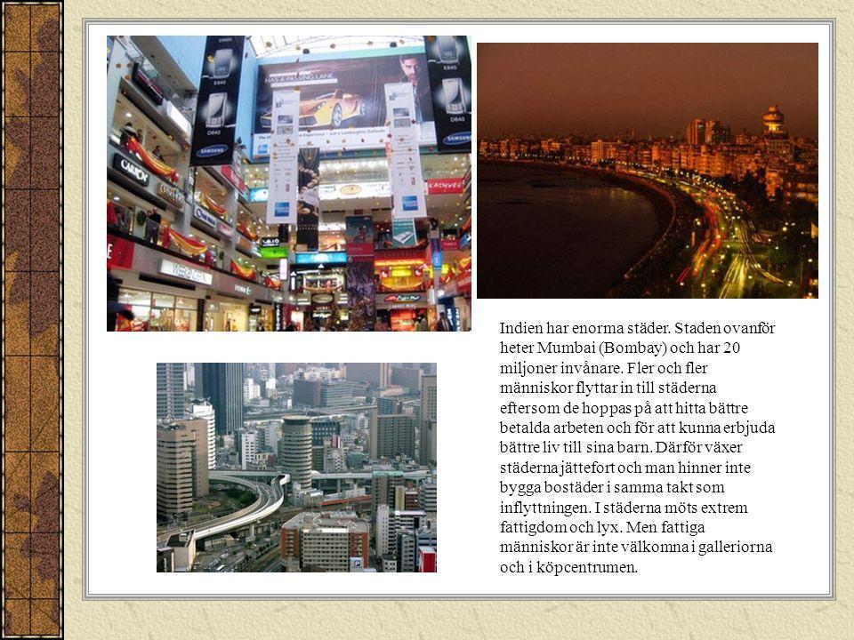 Indien har enorma städer