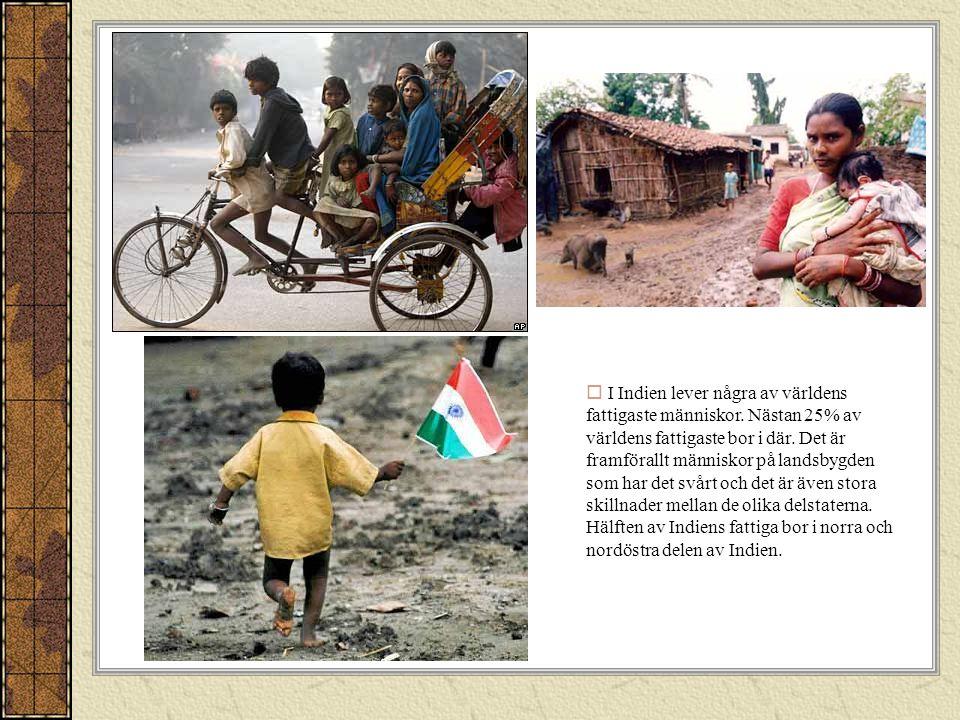 I Indien lever några av världens fattigaste människor