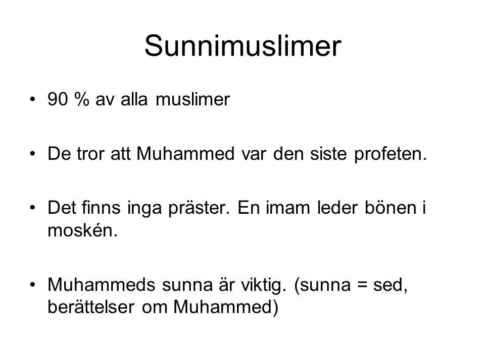Sunnimuslimer 90 % av alla muslimer