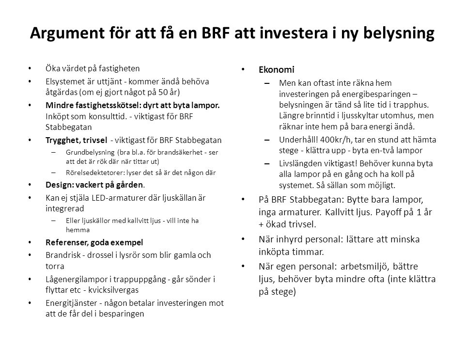 Argument för att få en BRF att investera i ny belysning