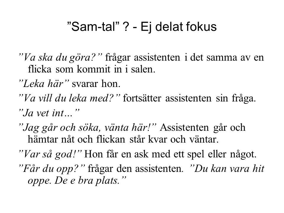 Sam-tal - Ej delat fokus