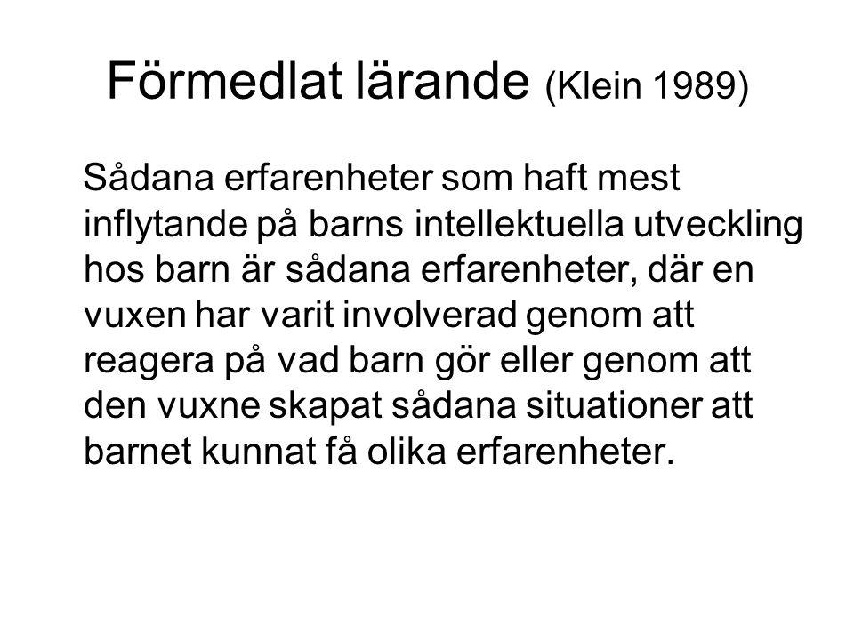 Förmedlat lärande (Klein 1989)