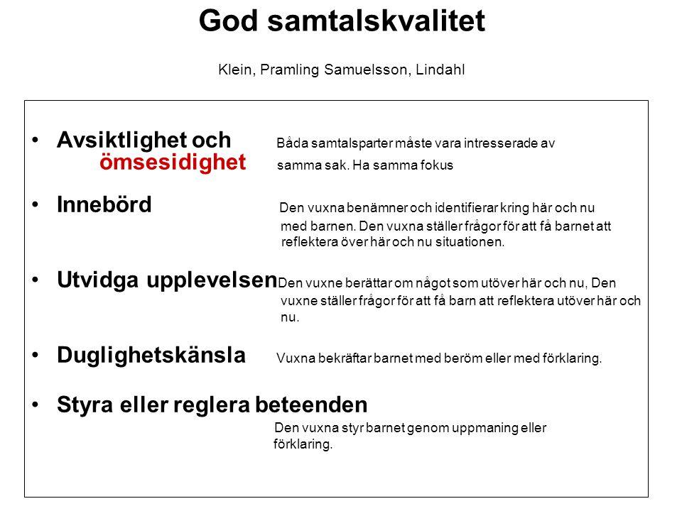 God samtalskvalitet Klein, Pramling Samuelsson, Lindahl