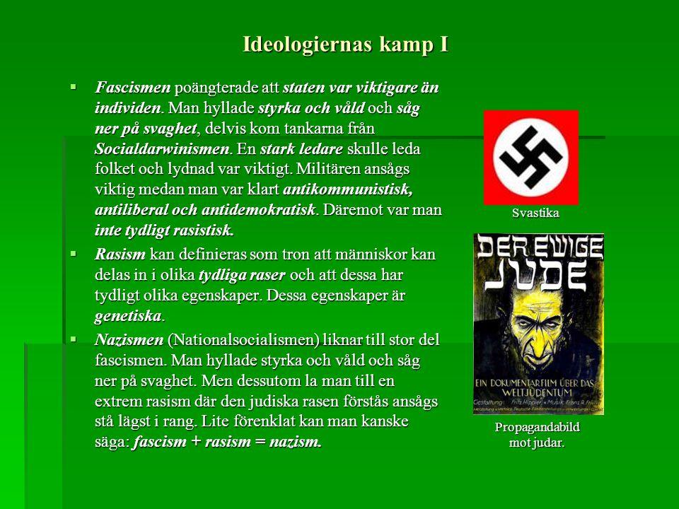 Ideologiernas kamp I