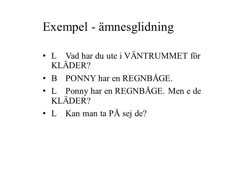 Exempel - ämnesglidning