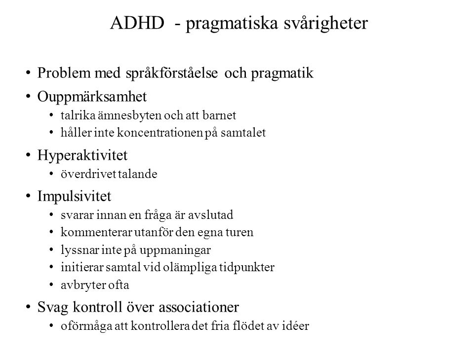 ADHD - pragmatiska svårigheter