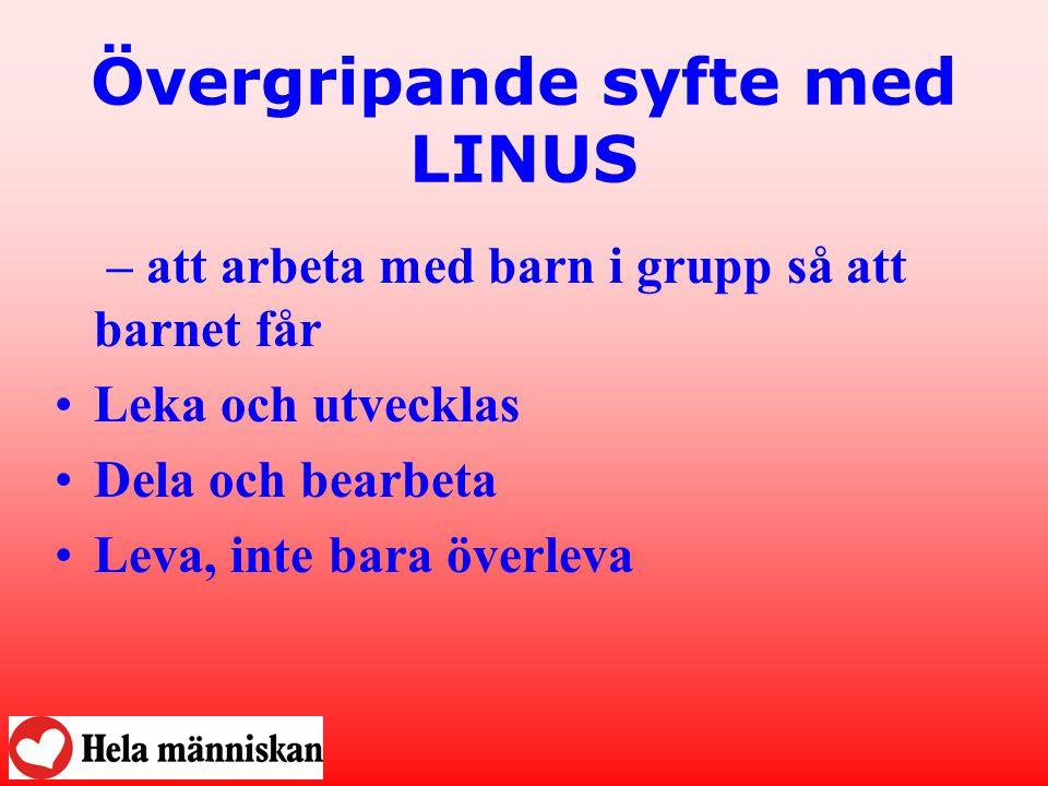 Övergripande syfte med LINUS