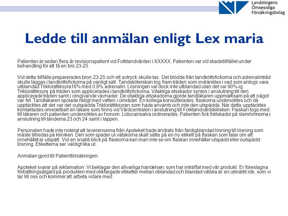 Ledde till anmälan enligt Lex maria