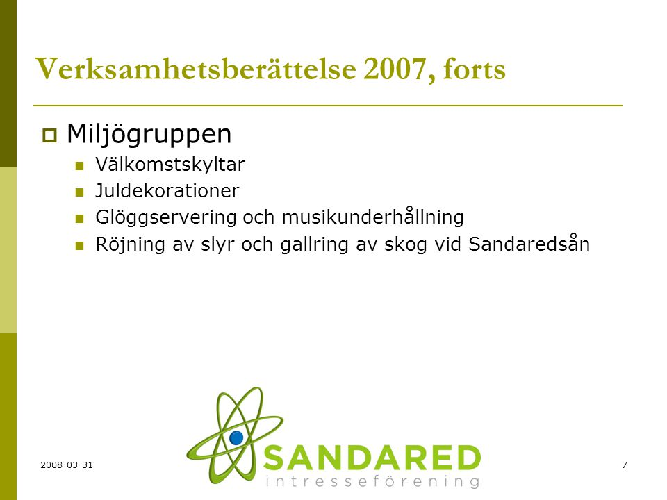 Verksamhetsberättelse 2007, forts