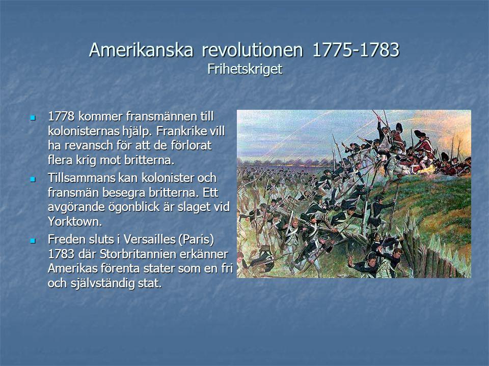 Amerikanska revolutionen 1775-1783 Frihetskriget