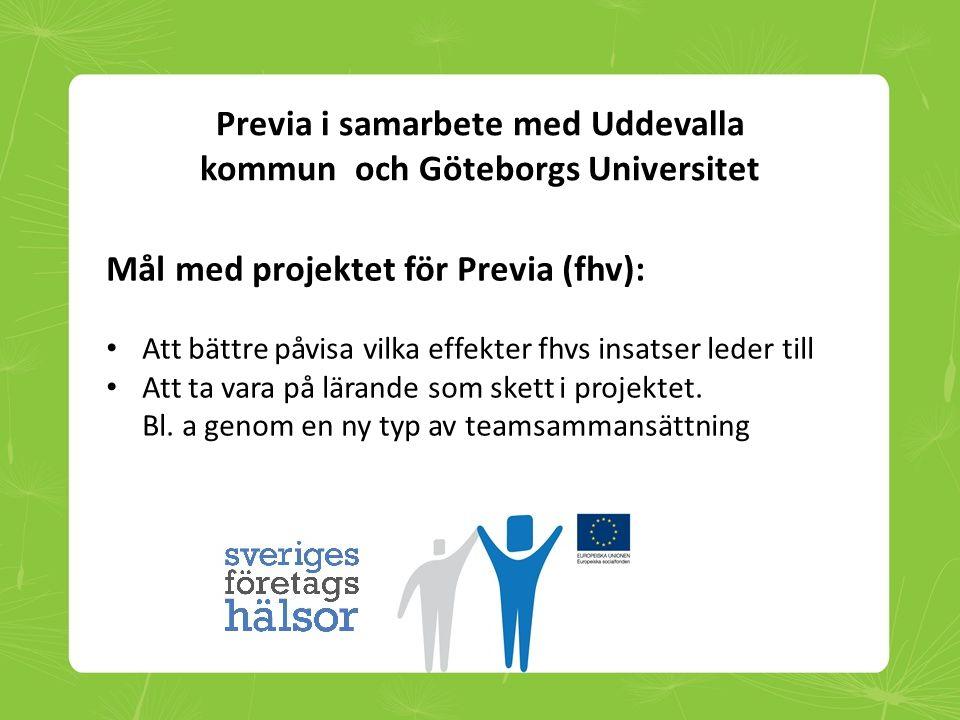 Previa i samarbete med Uddevalla kommun och Göteborgs Universitet