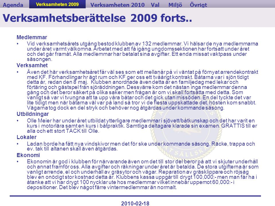 Verksamhetsberättelse 2009 forts..