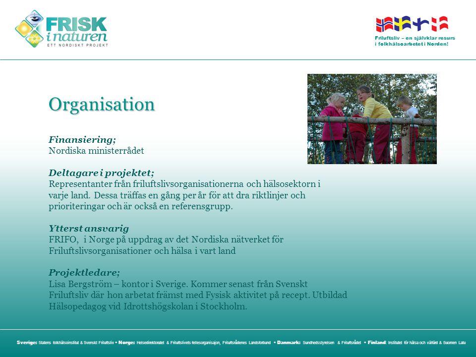 Organisation Finansiering; Nordiska ministerrådet