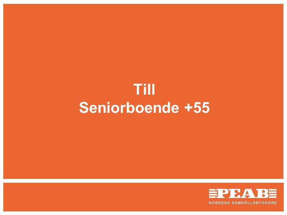 Till Seniorboende +55