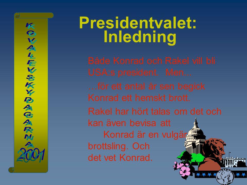 Presidentvalet: Inledning