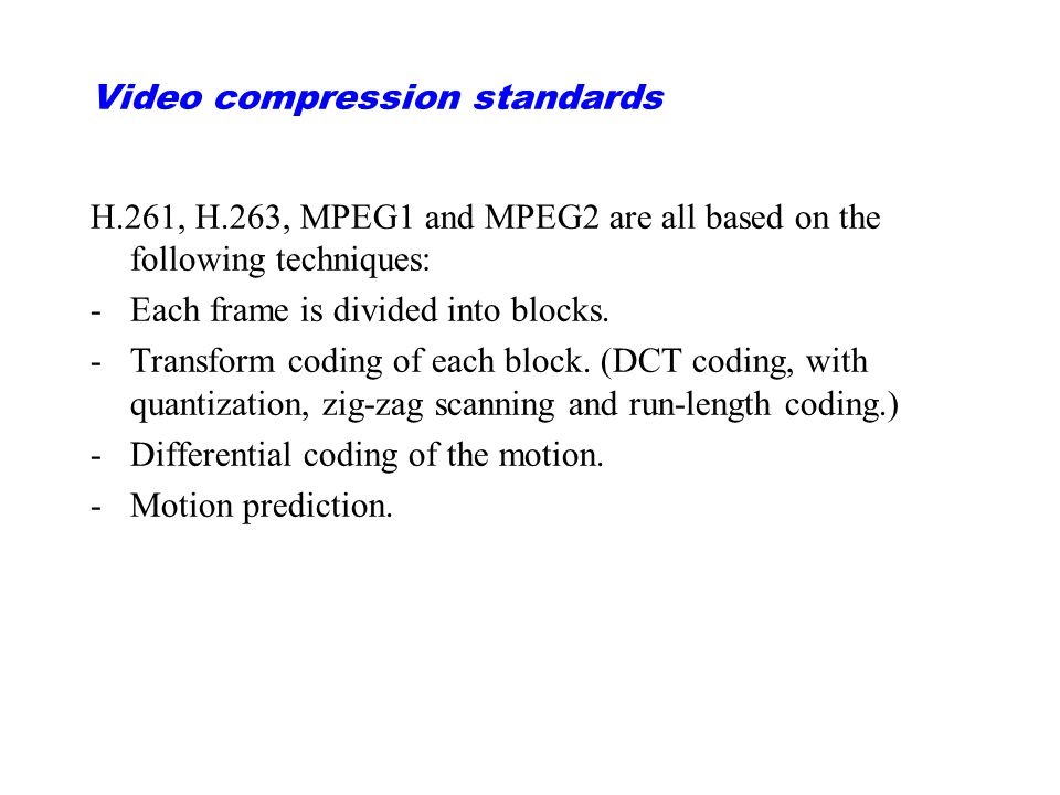 Video compression standards