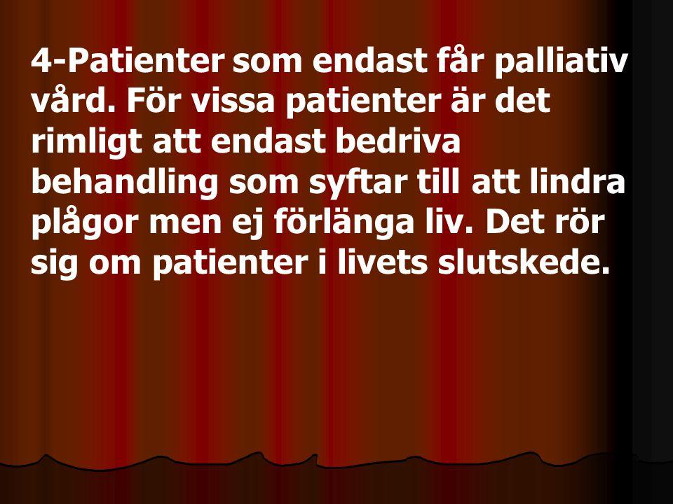 4-Patienter som endast får palliativ vård