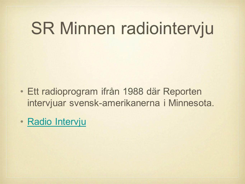 SR Minnen radiointervju