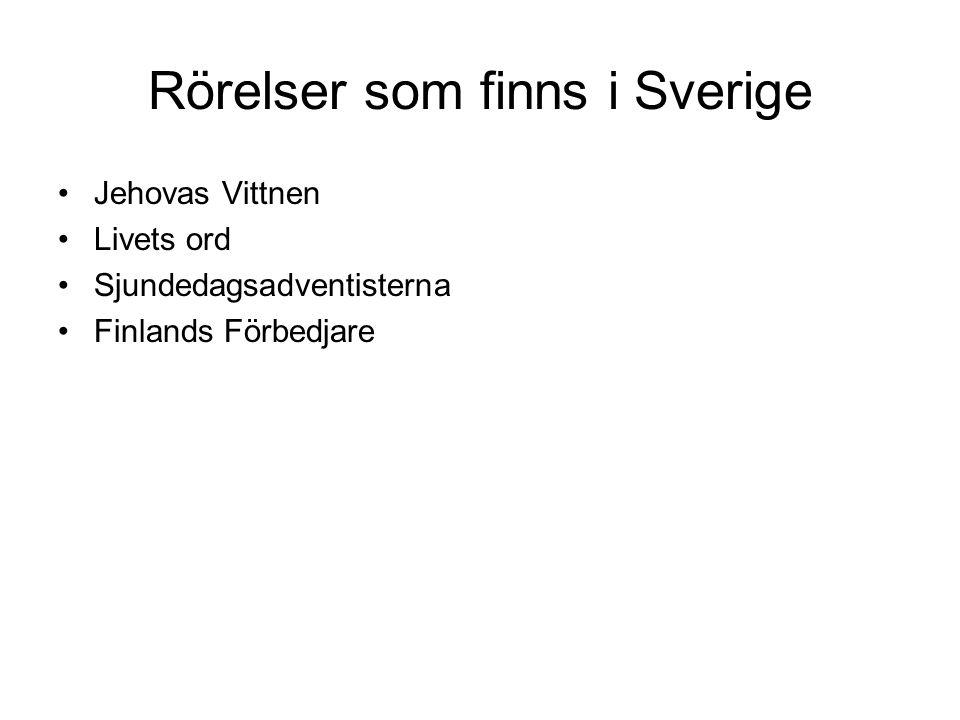 Rörelser som finns i Sverige
