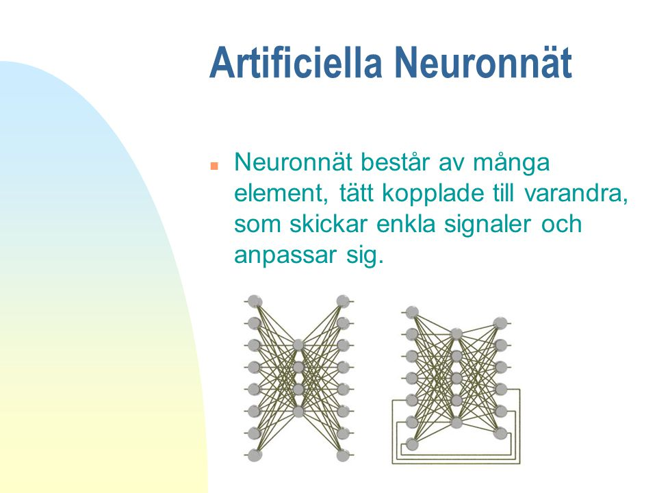 Artificiella Neuronnät