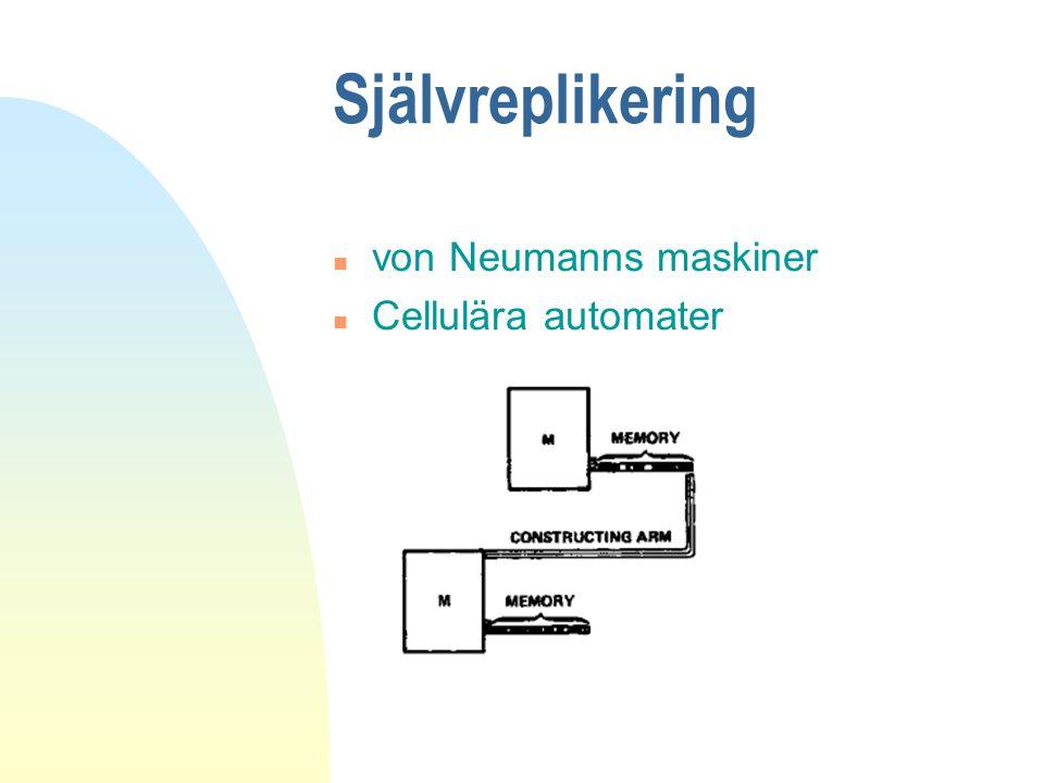 Självreplikering von Neumanns maskiner Cellulära automater