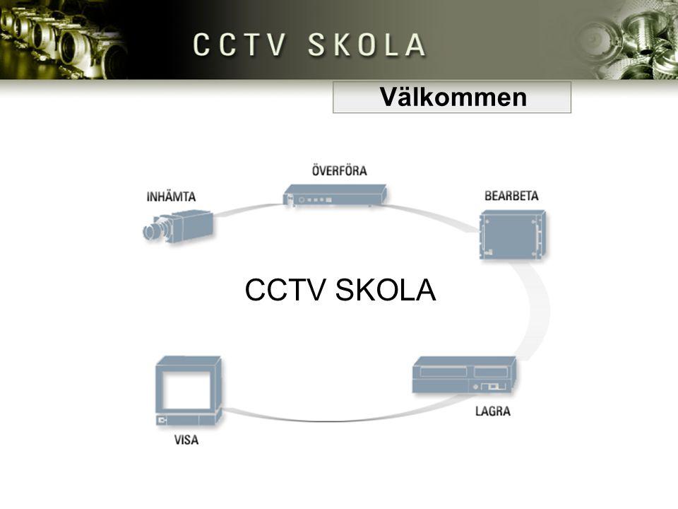 Välkommen CCTV SKOLA