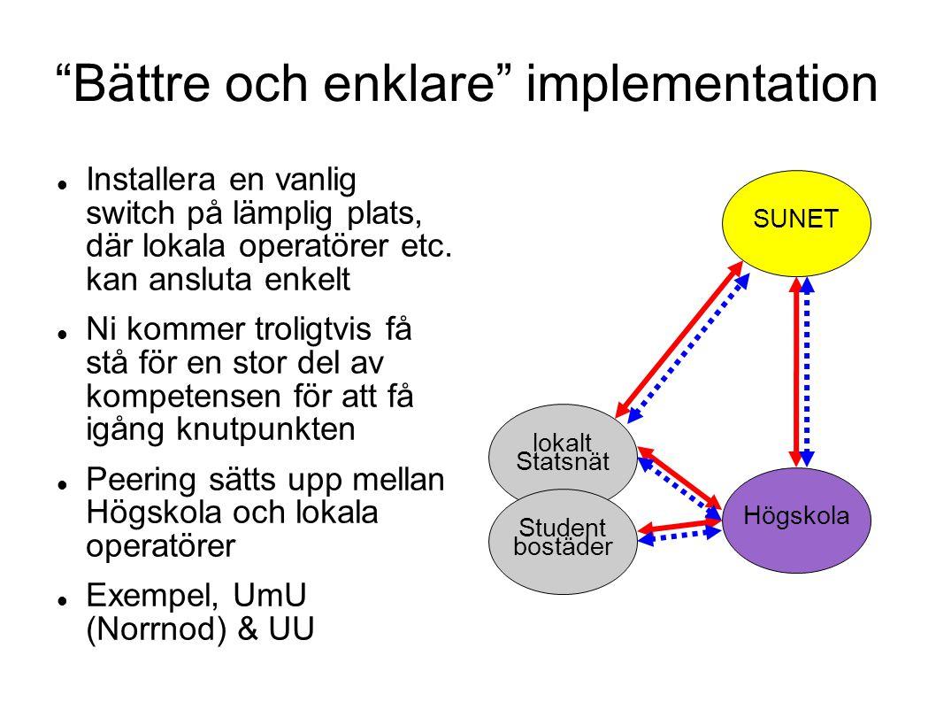 Bättre och enklare implementation