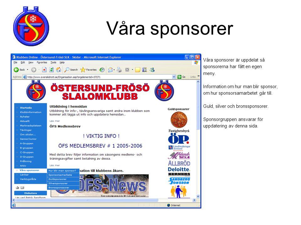 Våra sponsorer Våra sponsorer är uppdelat så