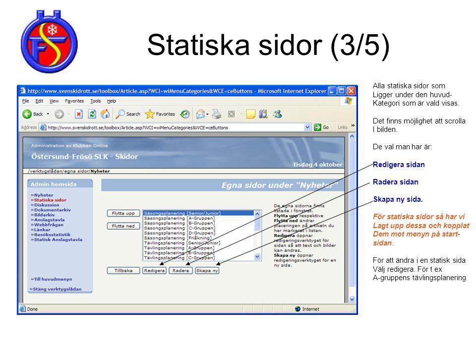 Statiska sidor (3/5) Alla statiska sidor som Ligger under den huvud-