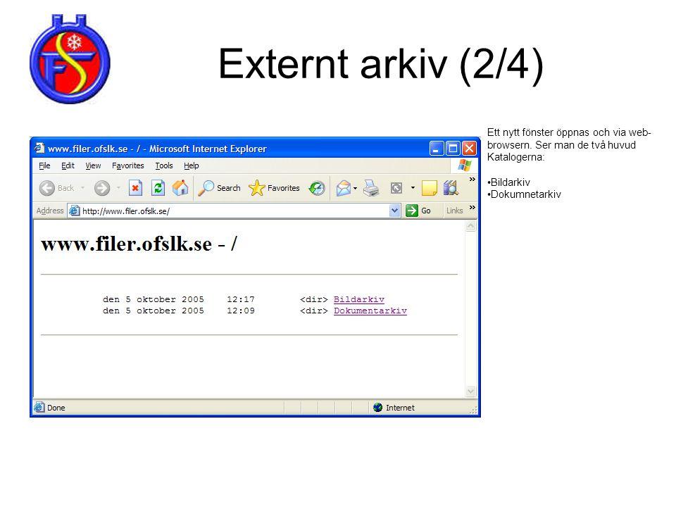 Externt arkiv (2/4) Ett nytt fönster öppnas och via web-