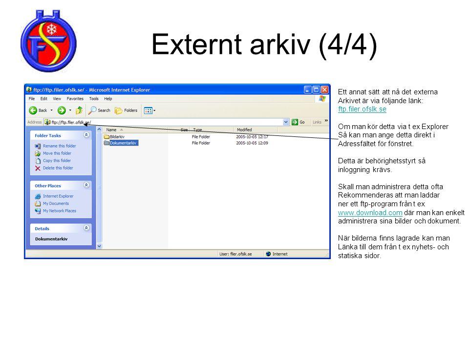 Externt arkiv (4/4) Ett annat sätt att nå det externa