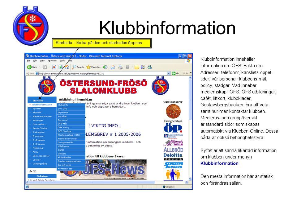 Klubbinformation Klubbinformation innehåller