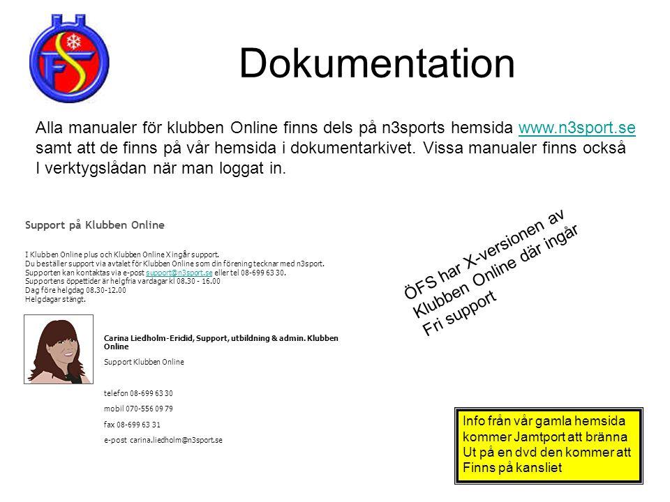Dokumentation Alla manualer för klubben Online finns dels på n3sports hemsida www.n3sport.se.