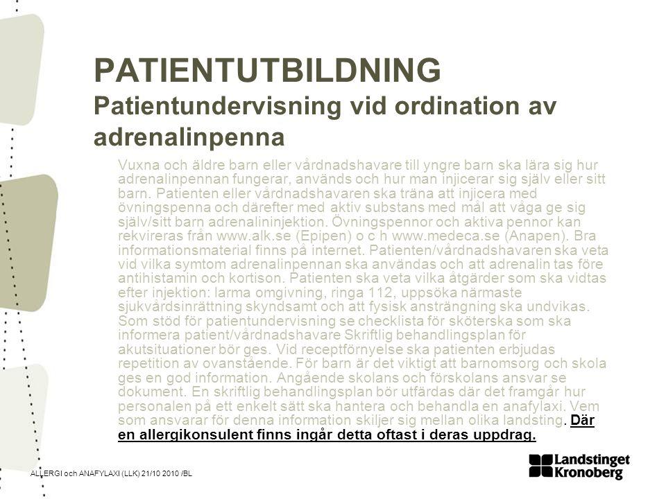 PATIENTUTBILDNING Patientundervisning vid ordination av adrenalinpenna
