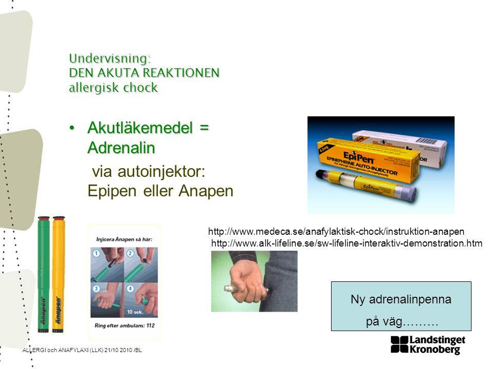 Undervisning: DEN AKUTA REAKTIONEN allergisk chock