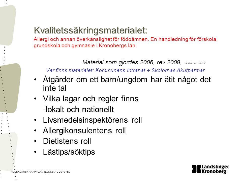 Kvalitetssäkringsmaterialet: Allergi och annan överkänslighet för födoämnen. En handledning för förskola, grundskola och gymnasie i Kronobergs län.