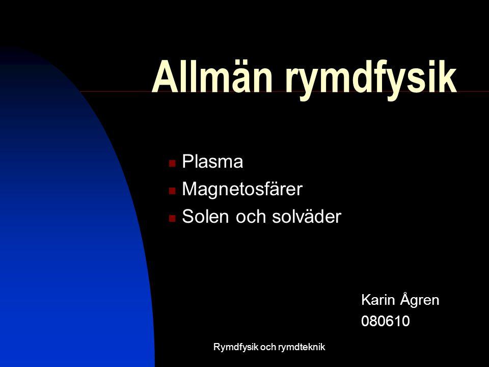 Rymdfysik och rymdteknik