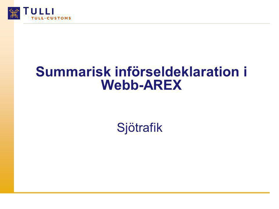 Summarisk införseldeklaration i Webb-AREX
