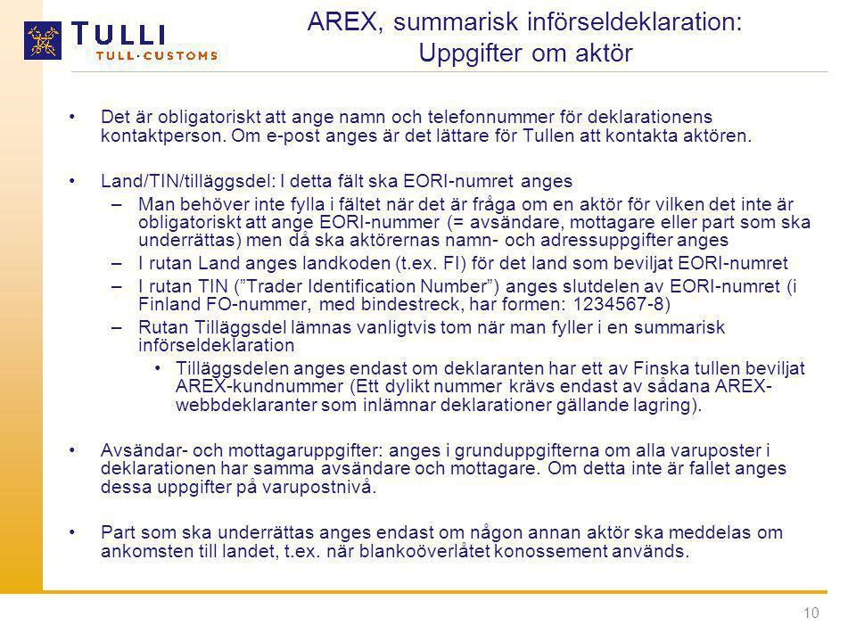 AREX, summarisk införseldeklaration: