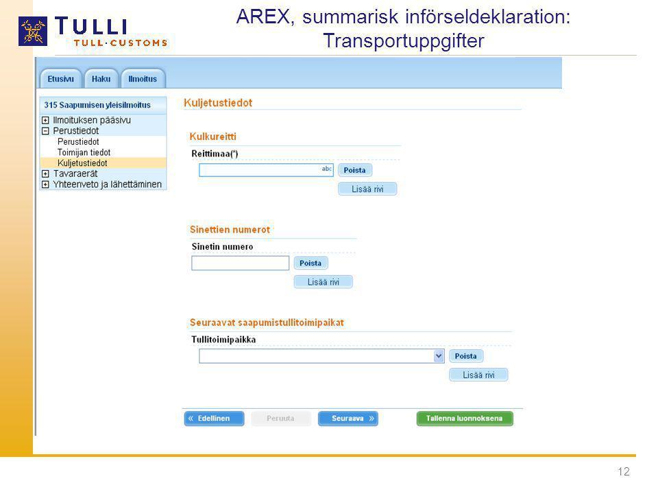 AREX, summarisk införseldeklaration: Transportuppgifter