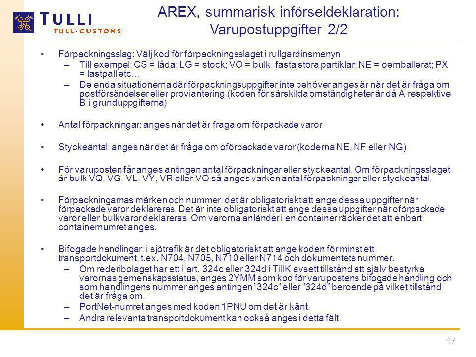 AREX, summarisk införseldeklaration: Varupostuppgifter 2/2